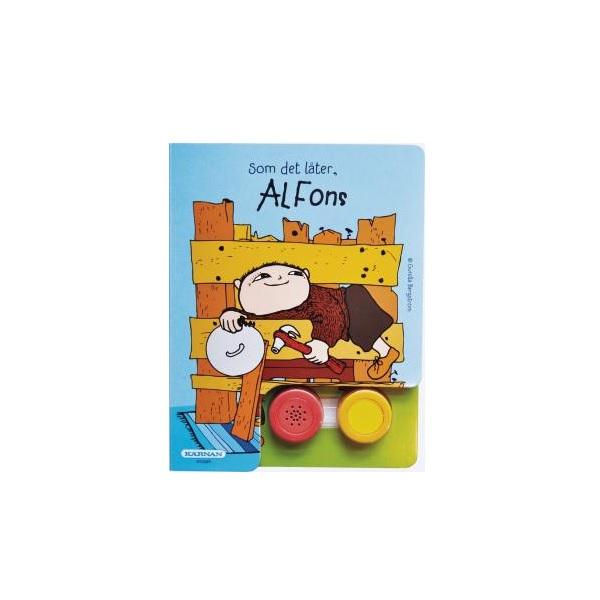 Alfons Åberg Som det låter Alfons!